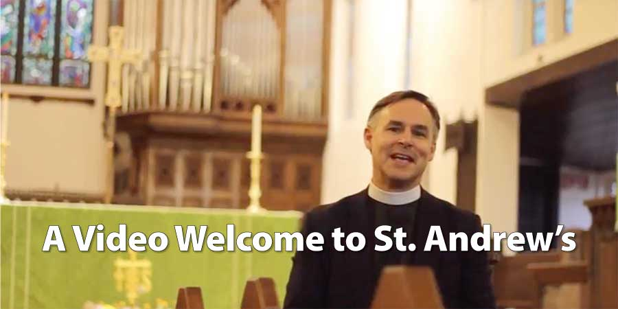 Welcome to St. Andrew's (video)