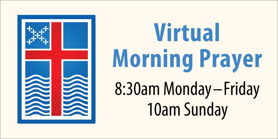 Virtual Morning Prayer